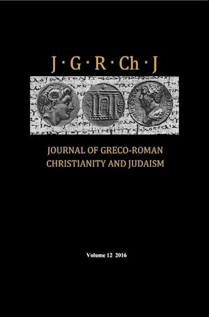 Bog, hardback Journal of Greco-Roman Christianity and Judaism, Volume 12