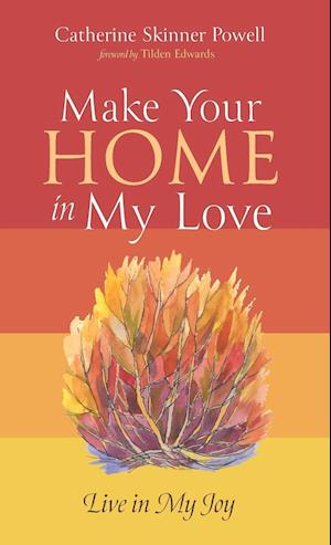Make Your Home in My Love