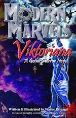 Modern Marvels -Viktoriana