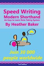Speed Writing Modern Shorthand an Easy to Learn Note Taking System af Heather Baker