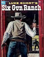 Luke Short's Six Gun Ranch