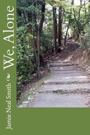Bog, paperback We, Alone af Jamie Neal Smith