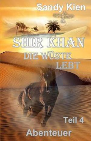 Shir Khan Die Wüste Lebt Teil 4