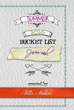 Summer 2016 Bucket List Journal af Stella Nadene