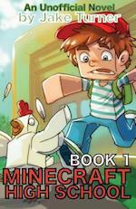 Minecraft High School Book 1