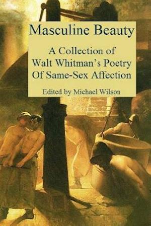 Bog, paperback Masculine Beauty af Whitman Walt