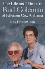 The Life and Times of Bud Coleman of Jefferson County, Alabama
