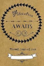 Adventure Awaits Travel Journal af Stella Nadene