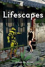 Lifescapes af Julian M. Miles