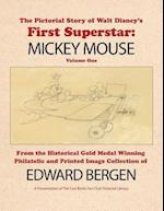 The Pictorial Story of Walt Disney's First Superstar