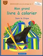 Brockhausen Livre de Coloriage Vol. 2 - Mon Grand Livre a Colorier