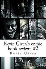Kevin Given's Comic Book Reviews #2 af Kevin R. Given