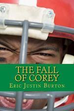 The Fall of Corey af Eric Justin Burton