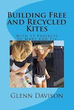 Building Free and Recycled Kites (Color)