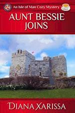 Aunt Bessie Joins