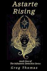Astarte Rising af Greg Thomas