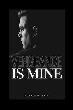 Bog, paperback Vengeance Is Mine af Ronald W. Fair