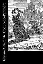 Coeur-de-Panthere af Gustave Aimard, J. -B D?auriac