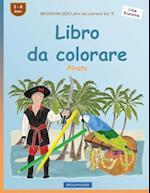 Brockhausen Libro Da Colorare Vol. 5 - Libro Da Colorare