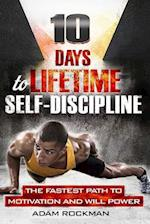 10 Days to Lifetime Self-Discipline af Adam Rockman