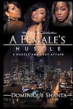 A Female's Hustle af Dominique Shanta