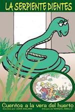 La Serpiente Dientes