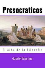Presocraticos af Gabriel H. Martino