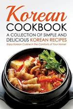 Korean Cookbook - A Collection of Simple and Delicious Korean Recipes af Martha Stephenson