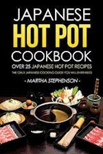 Japanese Hot Pot Cookbook - Over 25 Japanese Hot Pot Recipes