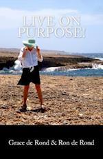 Live on Purpose!