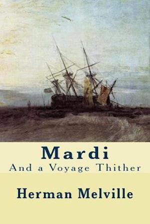 Bog, paperback Mardi af Herman Melville