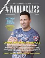 #Worldclass Magazine Entrepreneurship Matthew David Hurtado af Worldclass Media