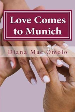 Love Comes to Munich
