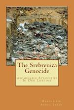 The Srebrenica Genocide af MR Hakimi Bin Abdul Jabar