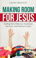 Making Room for Jesus