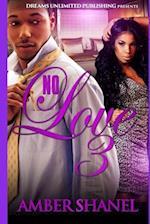 No Love 3 af Amber Shanel
