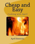 Cheap and Easy