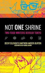 Not One Shrine af Becky Selengut, Matthew Amster-burton