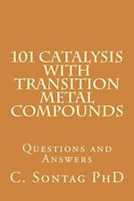 101 Catalysis with Transition Metal Compounds af Dr Christoph Sontag