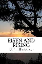 Risen and Rising