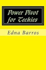 Power Pivot for Techies af Edna Barros