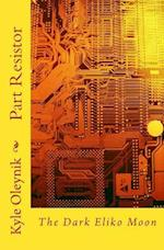 Part Resistor af Kyle Oleynik