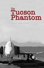The Tucson Phantom af John Van Horn
