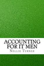 Accounting for It Men af Nellie Turner