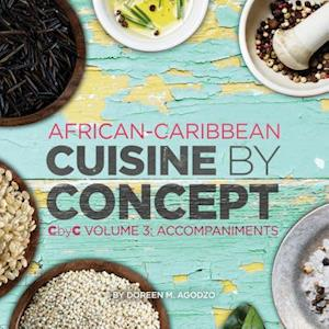 African-Caribbean Cuisine by Concept Volume 3