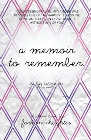 Bog, paperback A Memoir to Remember af Farhan Chughtai