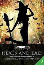 Hexes and Exes af Raven Snow