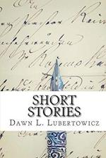 Short Stories af Dawn L. Lubertowicz