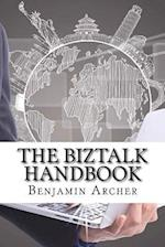 The BizTalk Handbook af Benjamin Archer