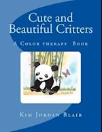 Cute and Beautiful Critters af Kim Jordan Blair